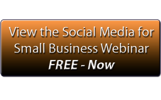 Social Media For Small Business Webinar